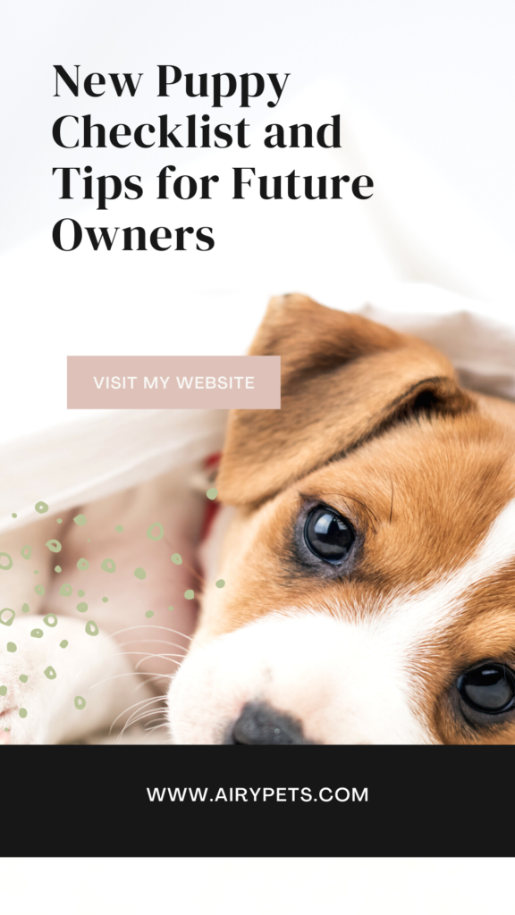 New Puppy Checklist and Tips for Future Owners